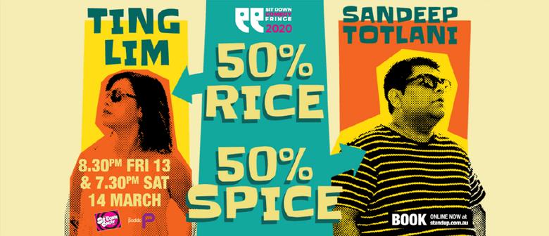 Ting Lim & Sandeep Totlani: 50% Rice 50% Spice