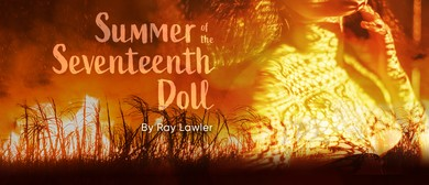 Summer of the Seventeenth Doll by Ray Lawler