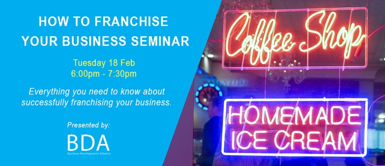 How to Franchise Your Business Seminar