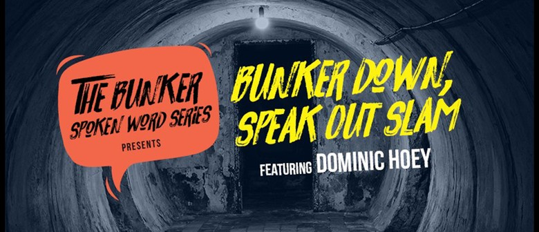 Bunker Down, Speak Out Slam