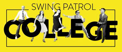 Swing Patrol College