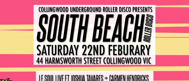 Collingwood Underground Roller Disco – South Beach Edition