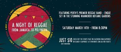 A Night of Reggae, From Jamaica to Polynesia