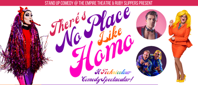 There's No Place Like Homo – Melbourne Int'l Comedy Festival