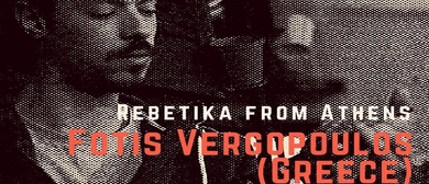 Fotis Vergopoulos – Rebetika from Athens
