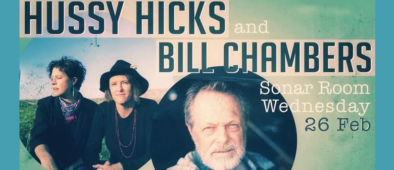 Hussy Hicks & Bill Chambers