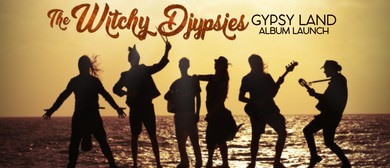 The Witchy Djypsies – Gyspyland Album Launch
