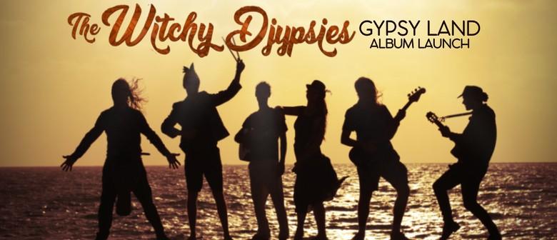 The Witchy Djypsies – Gyspyland Album Launch
