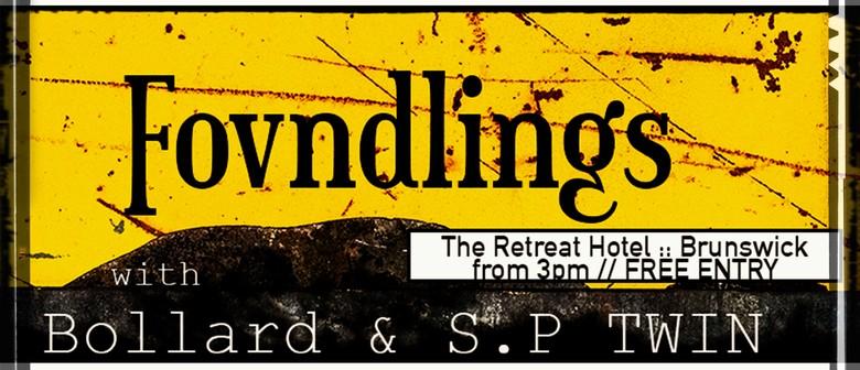 Fovndlings w/ Bollard & S.P Twin