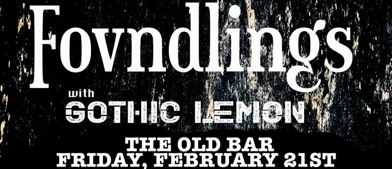 Fovndlings w/ Gothic Lemon