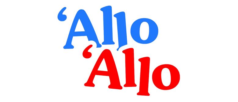 'Allo 'Allo: POSTPONED