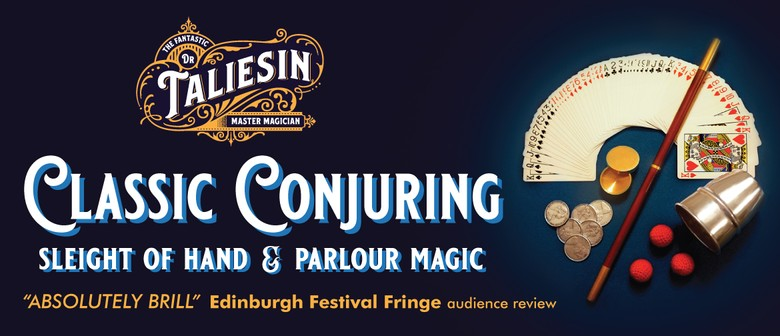 Classic Conjuring: Magic At Its Close-Up Best: POSTPONED