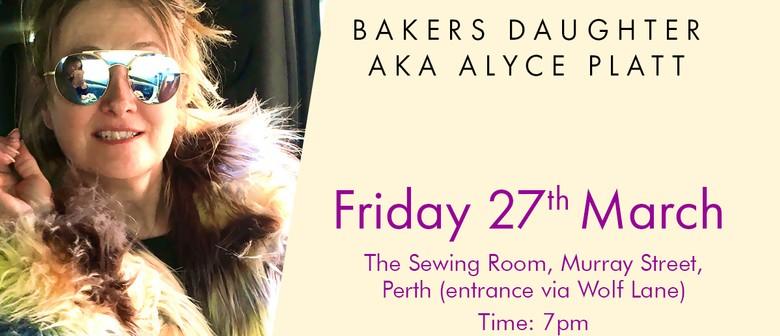 Bakers Daughter aka Alyce Platt