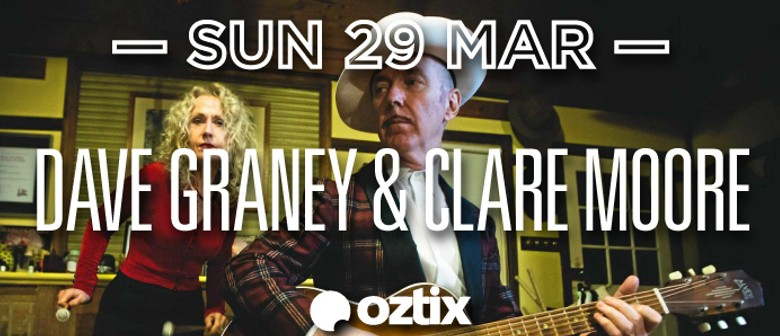 Dave Graney and Clare Moore: CANCELLED