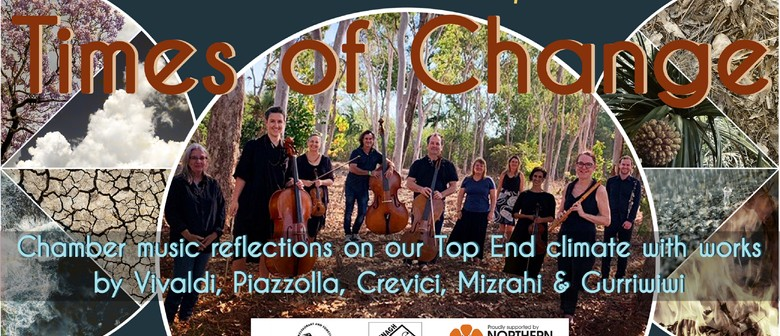 Times of Change – Chamber Music Reflections On Climate