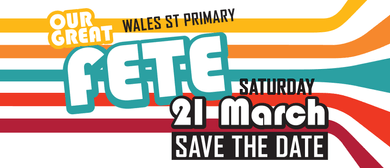 Wales Street Primary – Our Great Fete
