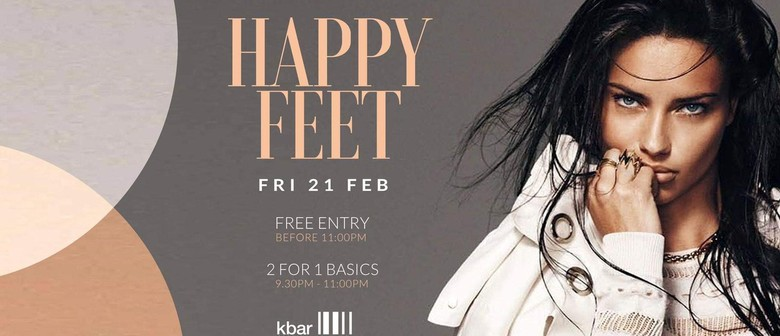 Happy Feet @kbar Every Friday Night - Free Before 11:00 Pm