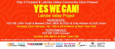 Yes We Can! Latrobe Valley Project
