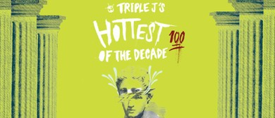 triple j's Hottest 100 of the Decade Party