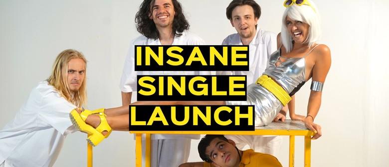 Insane Single Launch