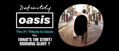 Definitely Oasis – Oasis Tribute