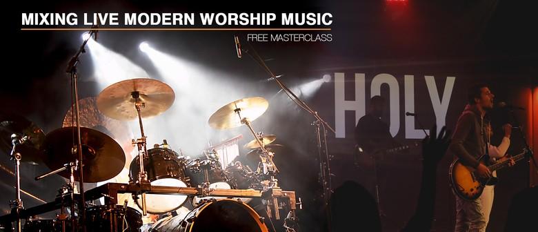 Mixing Live – Modern Worship Masterclass
