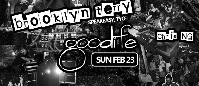 Goodlife ft. Brooklyn Terry