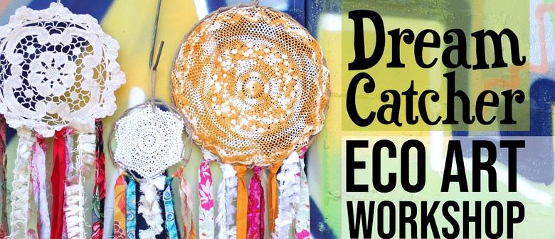 Dream Catcher Eco Art Workshop