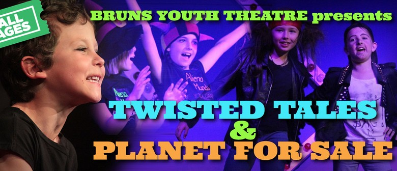 Bruns Youth Theatre presents Twisted Tales & Planet for Sale