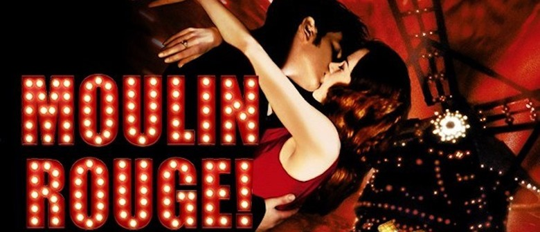 MOULIN ROUGE! Film Event