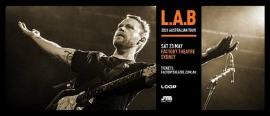 L.A.B. 2020 Australian Tour: POSTPONED