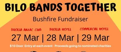 Bilo Bands Together Bushfire Fundraiser: POSTPONED