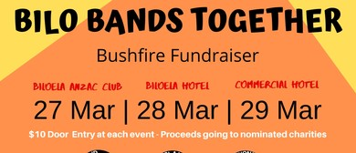 Bilo Bands Together Bushfire Fundraiser: POSTPONED