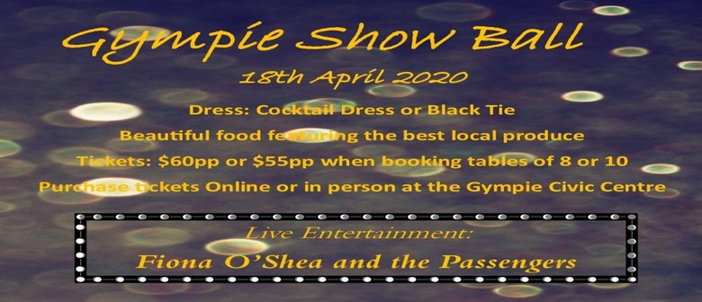 Gympie District Show Society Show Ball: CANCELLED