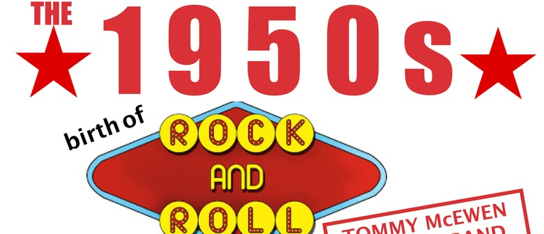 50's Birth of Rock & Roll: POSTPONED