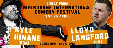 Kyle Kinane & Lloyd Langford: CANCELLED