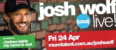 Josh Wolf: POSTPONED
