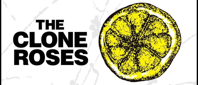 Image for The Clone Roses (The Stone Roses Tribute)