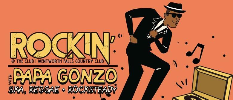 Papa Gonzo: Rockin' @ The Club