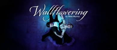 Wallflowering