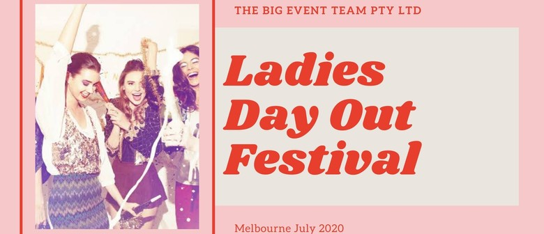 Ladies Day Out Festival