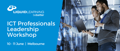 ICT Professionals Leadership Workshop Melbourne