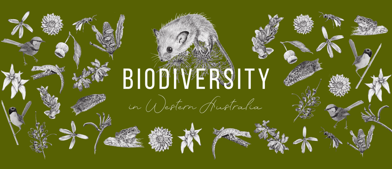 Art vs EnviroScience: Biodiversity in Western Australia: POSTPONED
