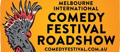 2020 Melbourne International Comedy Festival Roadshow