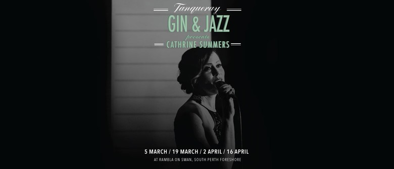 Cathrine Summers presents Tanqueray Gin & Jazz