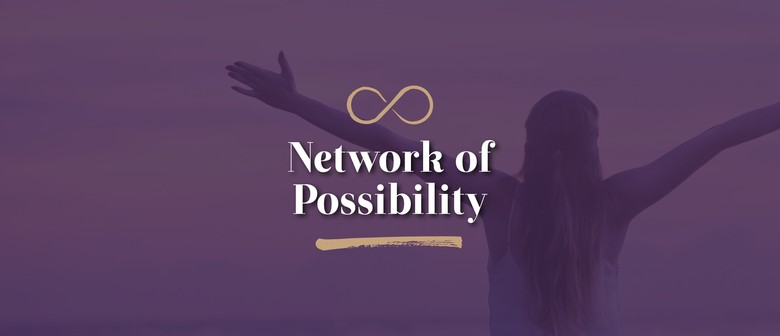 Network of Possibility