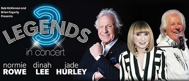 3 Legends in Concert – Normie Rowe, Dinah Lee & Jade Hurley