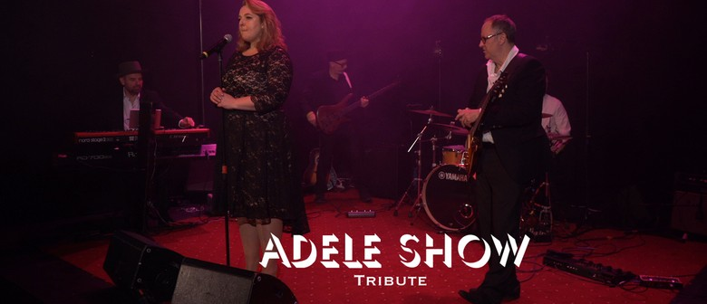 Adele Tribute Show - Sunday Afternoon Lunch & Show