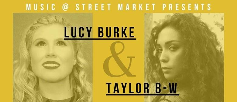 Double Bill: Lucy Burke plus Taylor B-W