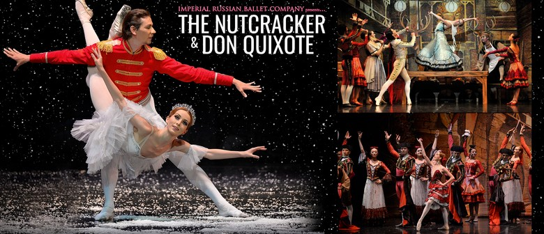 The Nutcracker & Don Quixote – Imperial Russian Ballet